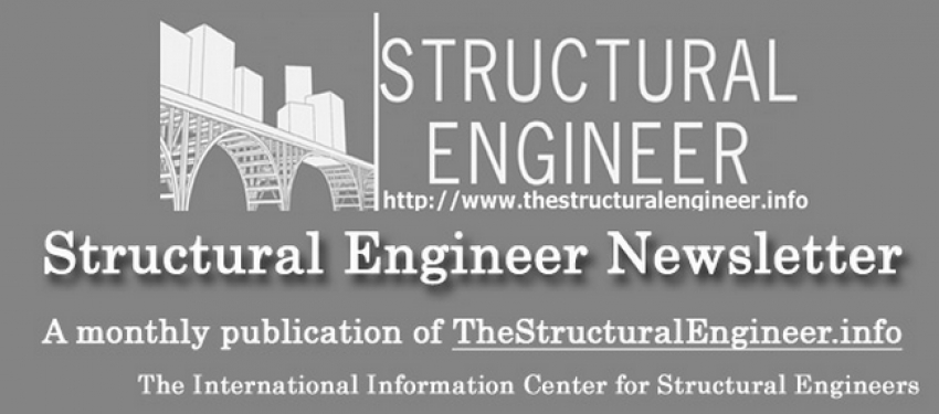 See now online the August issue of TheStructuralEngineer.info newsletter !