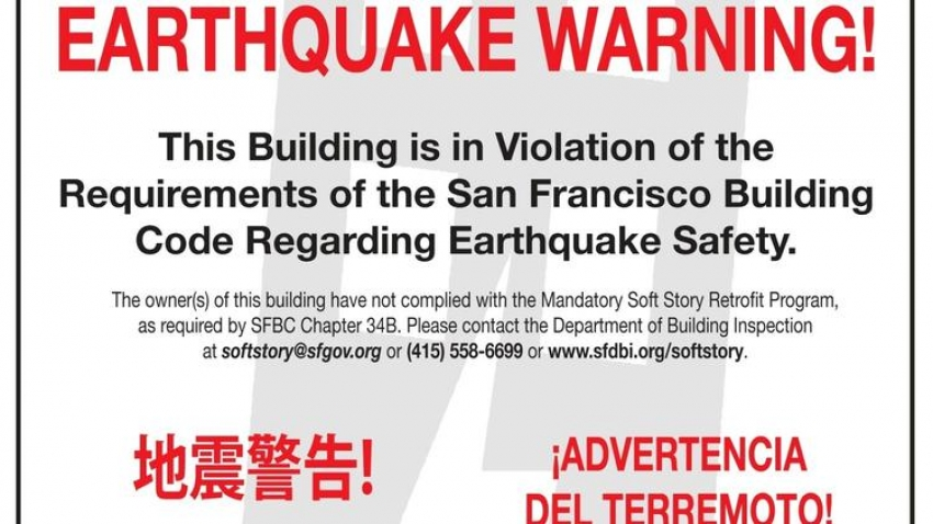 This warning sign was placed on buildings that had not been seismically retrofitted