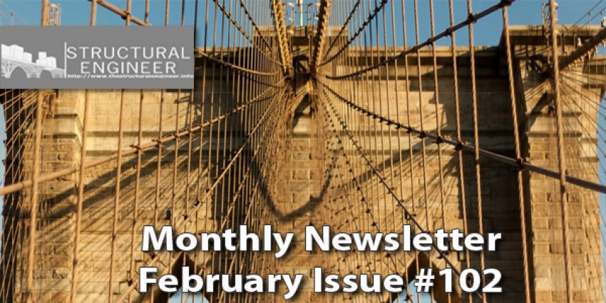 The February Issue of TheStructuralEngineer.info Newsletter has been released !