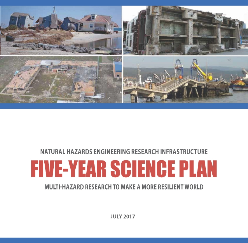 The NHERI Science Plan: A Resource for Natural Hazards Engineering Researchers